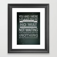 Meant to Be Framed Art Print
