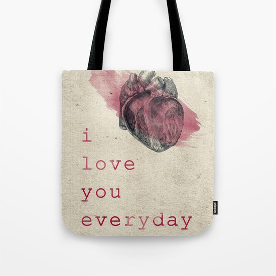 i_love_you_everyday Tote Bag