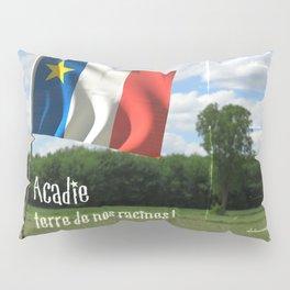 Acadie terre de nos racines ! Pillow Sham