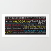 pivot Art Prints featuring Friends Quotes by Dr. Spaceman40