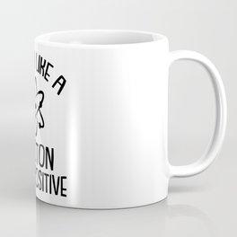 THINK LIKE A PROTON STAY POSITIVE Coffee Mug