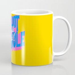 Too Hot To Handle...Too Cold To Hold Coffee Mug