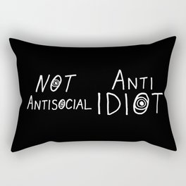 NOT Anti-Social Anti-Idiot - Dark BG Rectangular Pillow