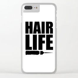 Hair Life Clear iPhone Case