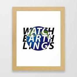 watch earthlings Framed Art Print