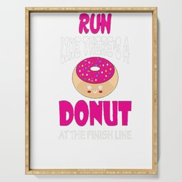 Run Like There's A Donut At The Finish Line T-Shirt Serving Tray