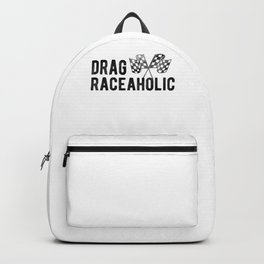 Drag Raceaholic Funny Car Racing Race Flag Graphic Backpack