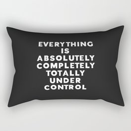 Completely Under Control Funny Quote Rectangular Pillow