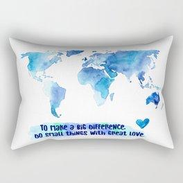 Small Things. Great Love. World Change. Rectangular Pillow