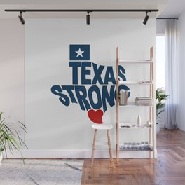 Texas Strong Wall Mural