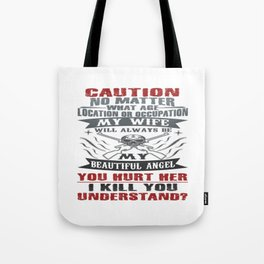 CAUTION MY WIFE Tote Bag