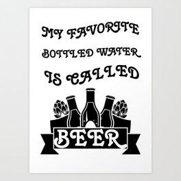 is called beer - I love beer Art Print