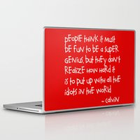 calvin Laptop & iPad Skins featuring Calvin and Hobbes quote by Dustin Hall