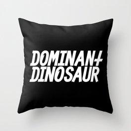 DominantDinosaur Throw Pillow