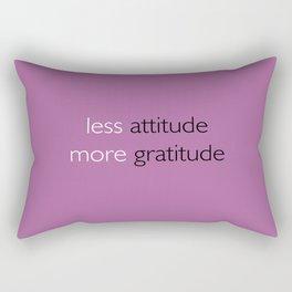 Less attitude,more gratitude Rectangular Pillow