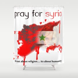 Pray for syria Shower Curtain