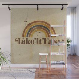 Don't Let The Sound  of Your Own Wheels Drive You Crazy Wall Mural