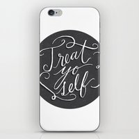 treat yo self iPhone & iPod Skins featuring Treat Yo Self 2 by Julie