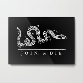 Join or die - white on black version Metal Print