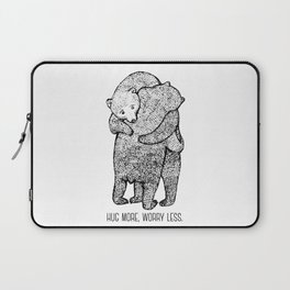 Hug more, worry less Laptop Sleeve