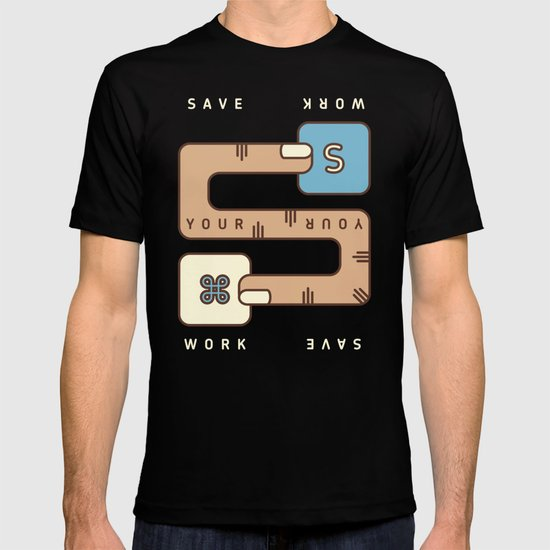Save Your Work T-shirt