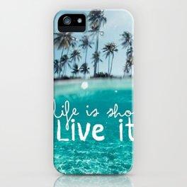 live it iPhone Case