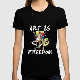 Art Is Freedom - Colorful Paint Tools Artist Painter Illustration T-shirt
