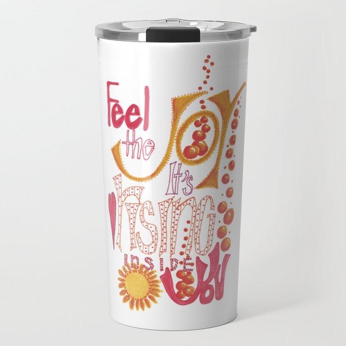 Feel The JOY Travel Mug