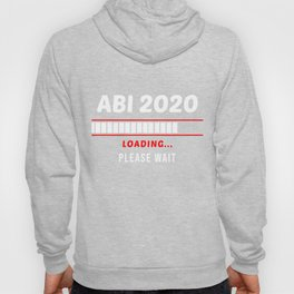 ABI 2020 Loading Computer Nerd Graduation Day Gift Hoody