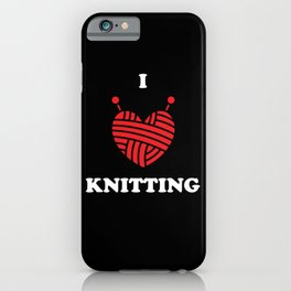 Knitting Wool I Love Knitting iPhone Case