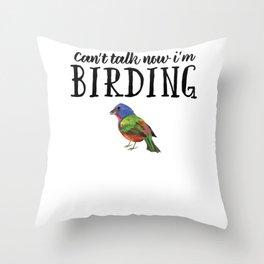 Bird Birdwatching product Gift Birdwatcher Painted Bunting Throw Pillow