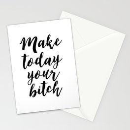 Motivational Quote,Make Today Your Bitch,Office Quote,Printable Art,Typography Art,Girl Boss Print,F Stationery Cards