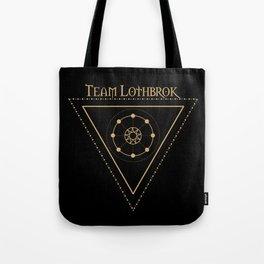 Team Lothbrok and Eternal sun Tote Bag