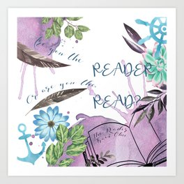 Are you the reader Art Print