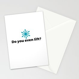Do you even lift? Stationery Cards
