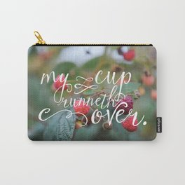 My Cup Runneth Over Encouraging Raspberry Nature Photograph Carry-All Pouch