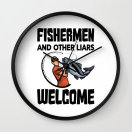 Fishermen And Other Liars Welcome Wall Clock