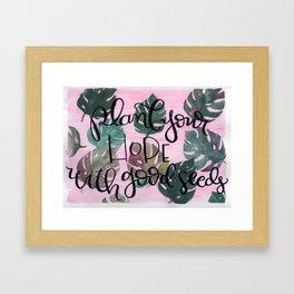 Plant Your Hope Framed Art Print