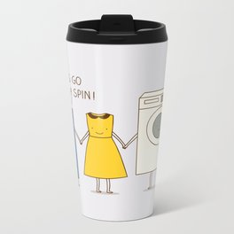 Let's go for a spin! Metal Travel Mug