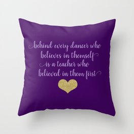 Dance Quotes - Purple Throw Pillow
