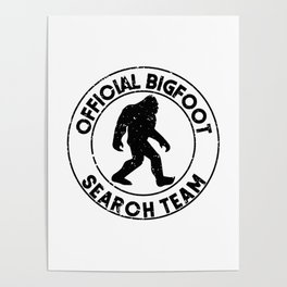Official Bigfoot Search Team Poster