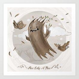 Free like a tree Art Print