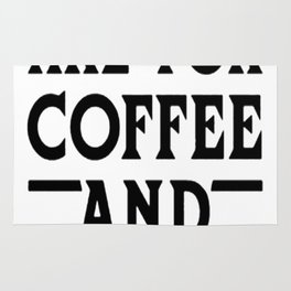 MORNING ARE FOR COFFEE AND CONTEMPLATION BLK T-SHIRT Rug