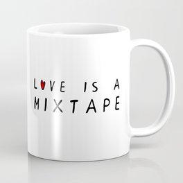 Love is a Mixtape Coffee Mug