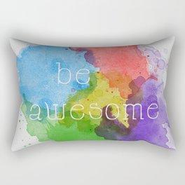 Be Awesome Rectangular Pillow