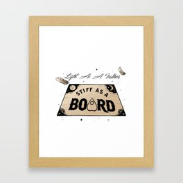 Light As A Feather Stiff As A Board | The Craft Framed Art Print