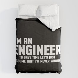 I'm An Engineer Funny Quote Comforters