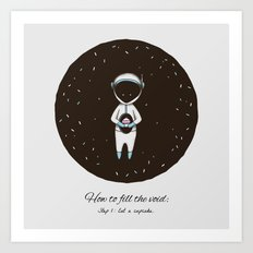 How to Fill the Void Art Print