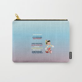 let your conscience be your guide.. Pinocchio  Carry-All Pouch