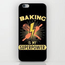 Baking Is My Superpower iPhone Skin